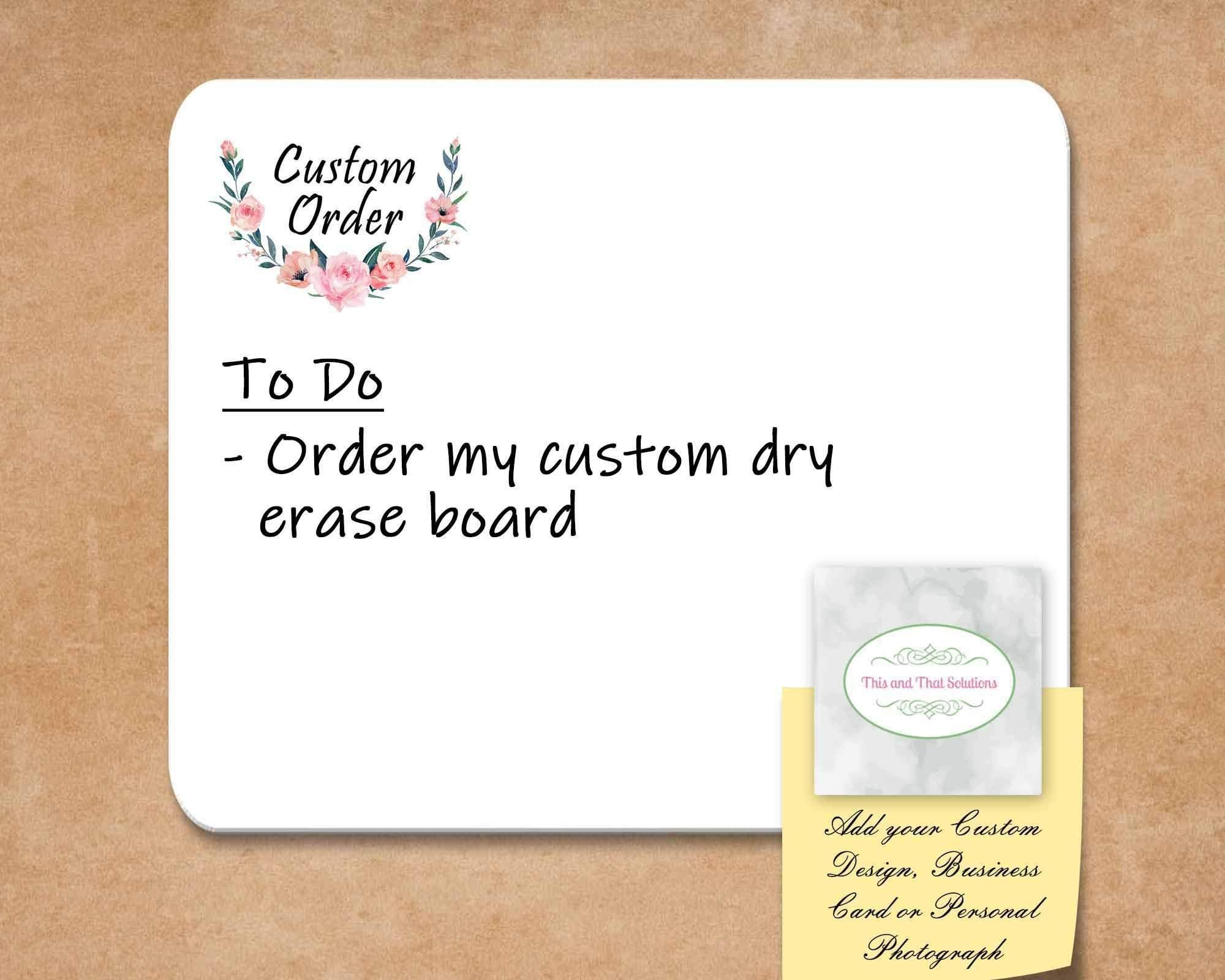Dry Erase Boards | Customized Dry Erase Boards | Personalized Office Accessories | Custom Order | This and That Solutions | Personalized Gifts | Custom Home Décor