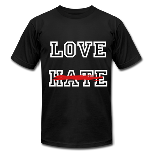 LOVE not HATE Unisex Jersey T-Shirt - black