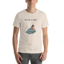 "Load image into Gallery viewer, ""Don't Be A Poople"" T-Shirt"