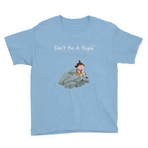 """Don't Be A Poople"" Youth Shirt"