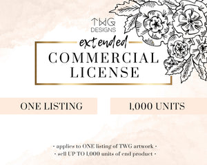 Commercial Licenses, Extended Commercial License Add-On (1,000 units) - TWG Designs