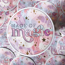 Load image into Gallery viewer, Made Of Magic - Die Cut Sticker