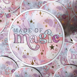 Made Of Magic - Die Cut Sticker
