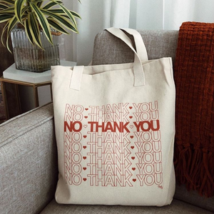 Tote Bag, No Thank You Tote - TWG Designs
