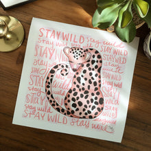 Load image into Gallery viewer, Print, Stay Wild Print - TWG Designs
