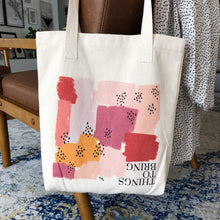Load image into Gallery viewer, Tote Bag, Things To Bring Tote - TWG Designs