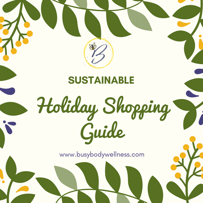 Sustainable Shopping Guide- Holiday Edition