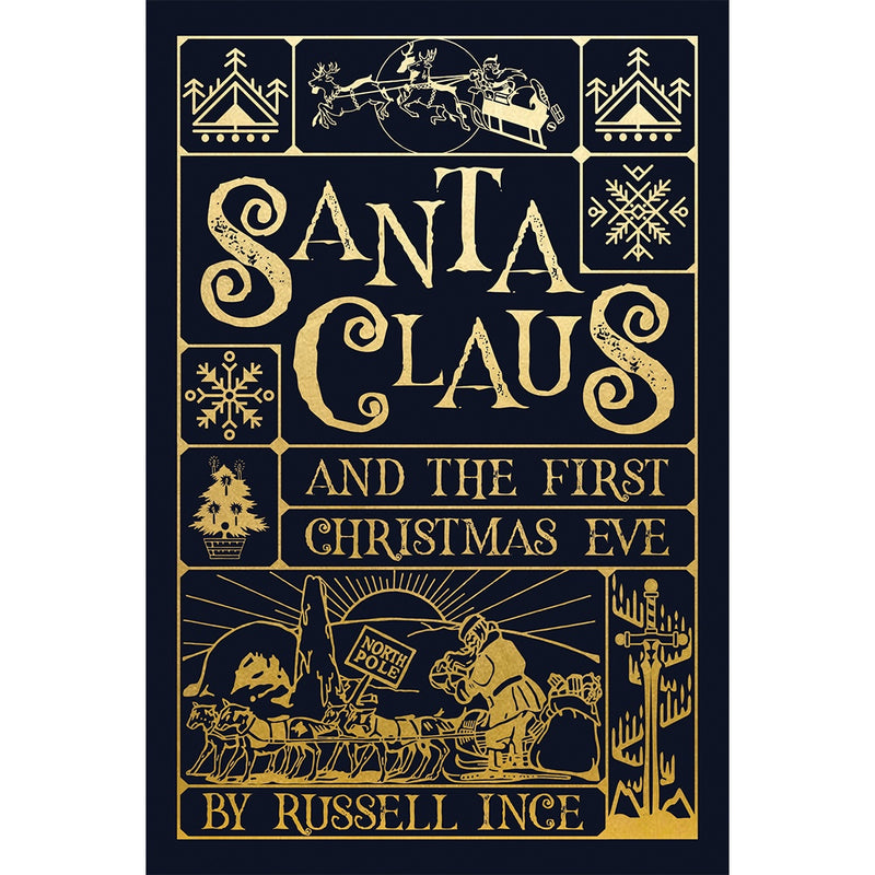 Santa Claus and The First Christmas Eve