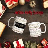 Golden Holly Holiday Personalized Coffee Cups