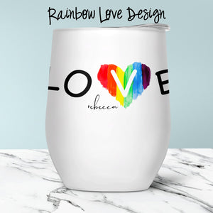 Rainbow Love Custom Stemless Wine Glass