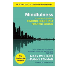 Mindfulness: A practical guide to finding peace in a frantic world (paperback) book