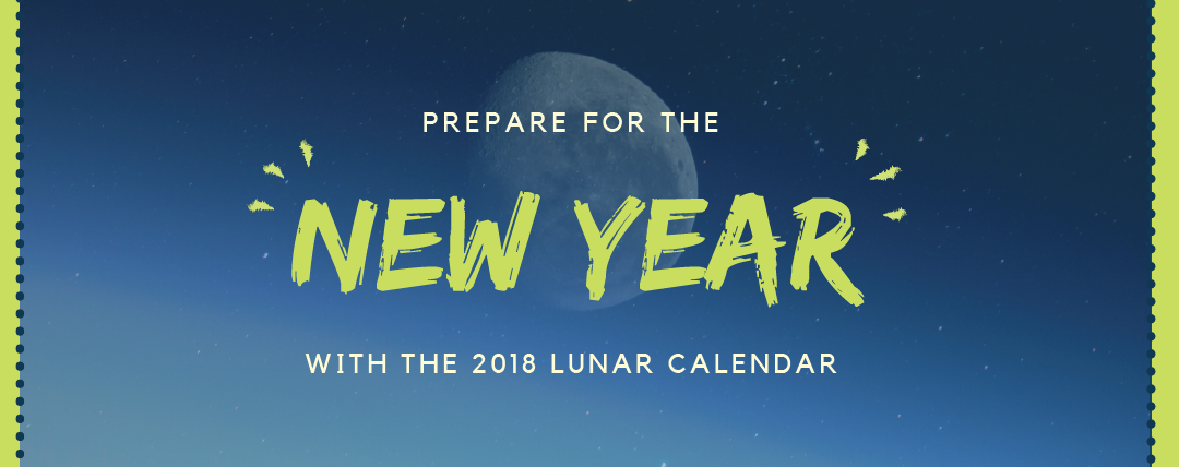 Prepare for the New Year With the 2018 Lunar Calendar