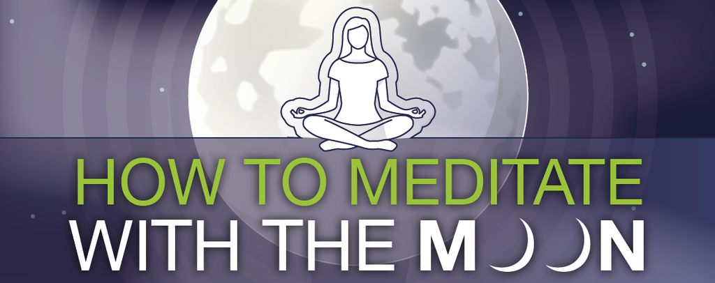 How to Meditate With The Moon