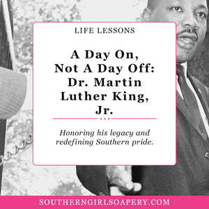 Make It a Day On, Not a Day Off: Martin Luther King, Jr.