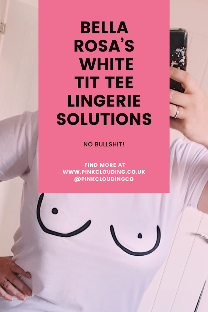 Bella Rosa's White Tit Tee Lingerie Solutions...