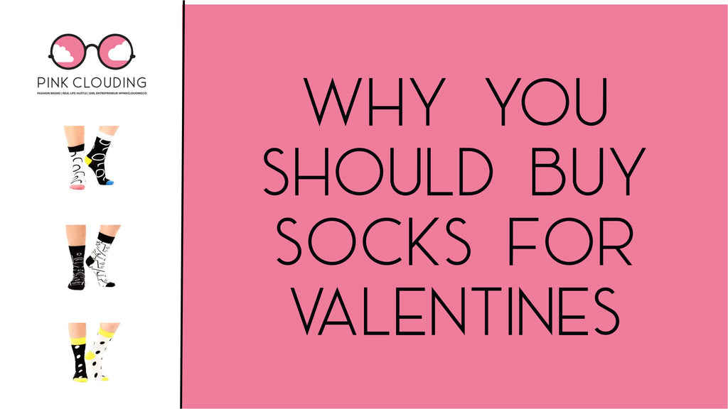 3 reasons for buying socks as a unique Valentines gift!