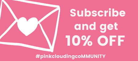 Subscribe to Pink Clouding and get 10% off mobile