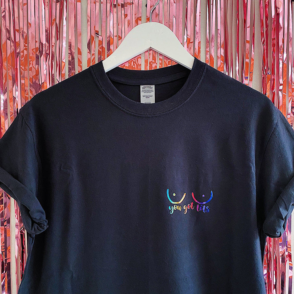 Rainbow You Got Tits T-Shirt | Black