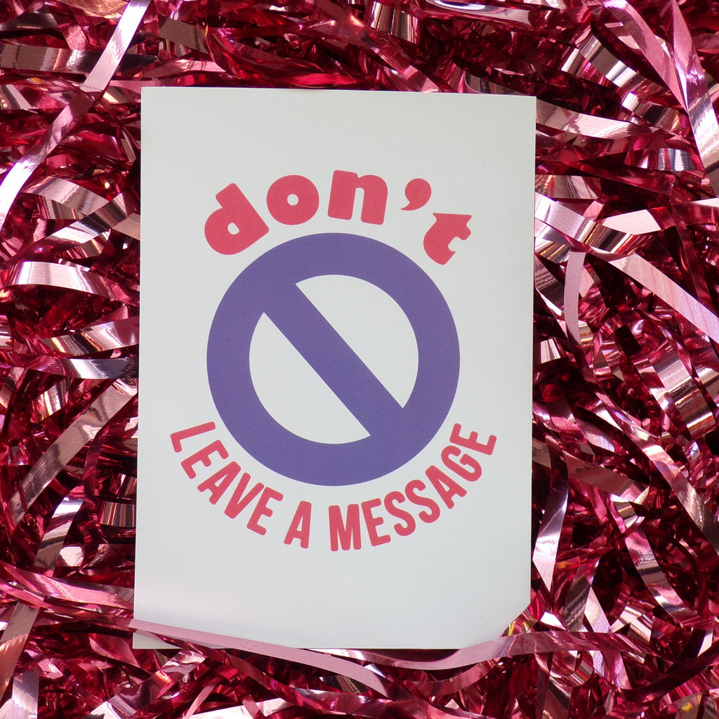 Don't Leave A Message | Postcard ,Pink Clouding