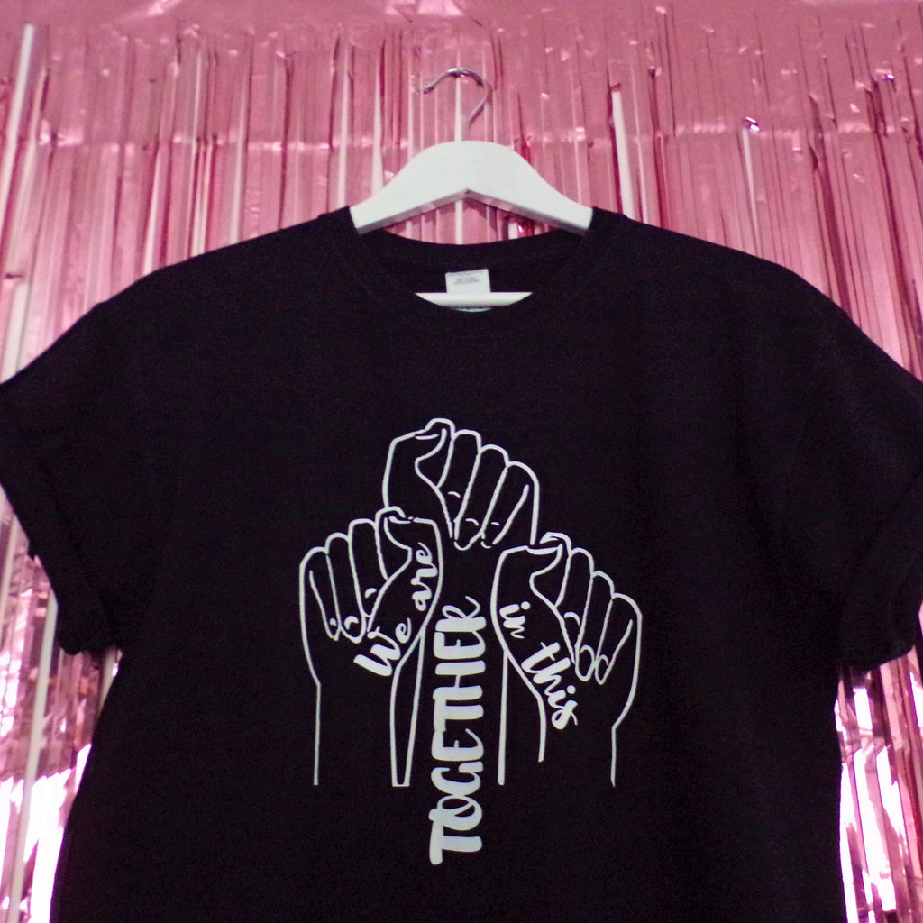 We Are In This Together T-shirt | Black ,Pink Clouding