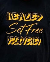Healed,Set Free, Delivered