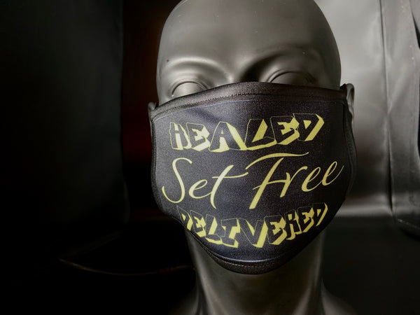 Healed, Set Free, Delivered Face Mask