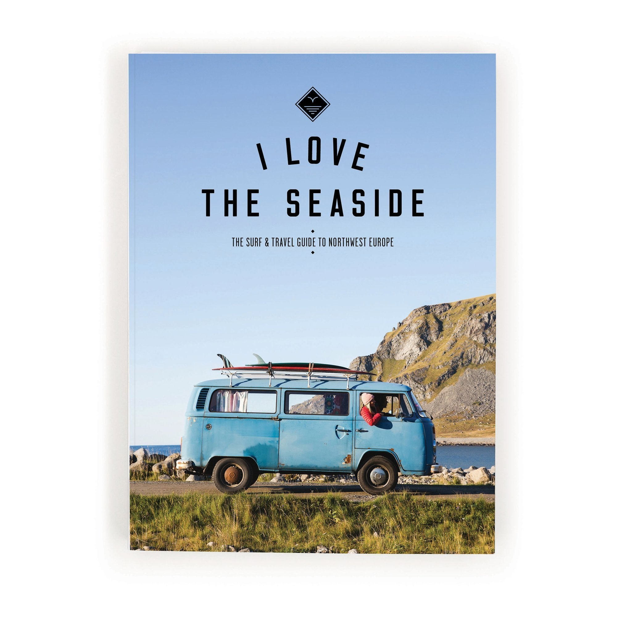 I Love The Seaside - The Surf & Travel Guide To Northwest Europe - Bok - Vindpinad