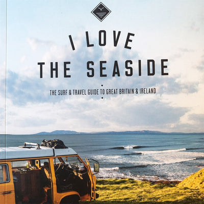 I Love the Seaside - The Surfers Guide To Great Britain & Ireland - Bok - Vindpinad