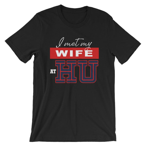 I Met My Wife At HU Howard University Women's Short-Sleeve Standard Unisex T-Shirt - We Wear Our HBCUs