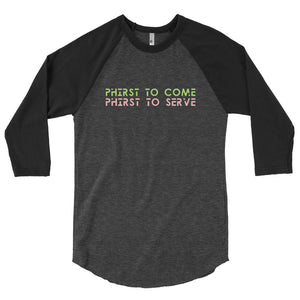 Phirst To Come Phirst to serve Unisex Baseball Shirt