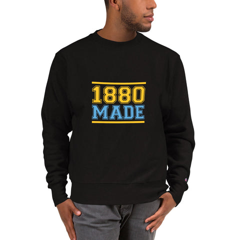 1880 Made Southern University A&M Champion Sweatshirt - We Wear Our HBCUs