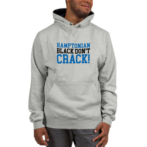 Hamptonian Black Don't Crack Champion Hoodie - We Wear Our HBCUs