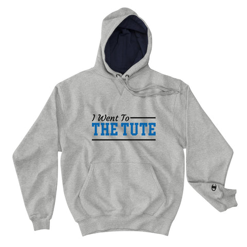 Hampton Institute I Went To The Tute Champion Hoodie - We Wear Our HBCUs