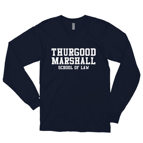 Thurgood Marshall School of Law Unisex Long Sleeve Shirt - We Wear Our HBCUs