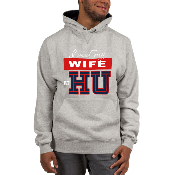 I Met My Wife At HU Howard University Champion Hoodie - We Wear Our HBCUs