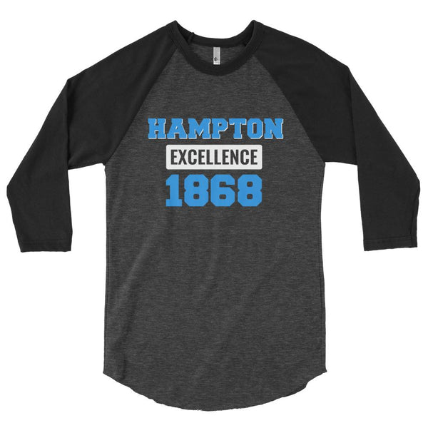 Hampton University Excellence 1868 Baseball Sleeve Raglan Shirt - We Wear Our HBCUs