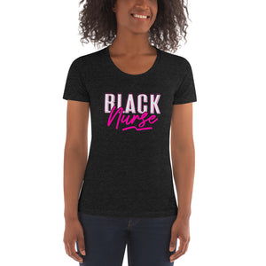 Black Nurse | Women's Crew Neck T-shirt - We Wear Our HBCUs