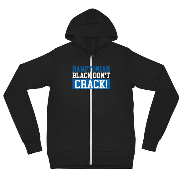 Hamptonian Black Don't Crack Unisex Zip Hoodie - We Wear Our HBCUs