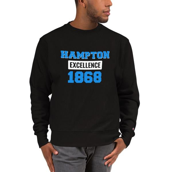 Hampton University Hampton Excellence 1868 Champion Sweatshirt - We Wear Our HBCUs