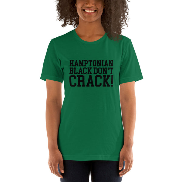 Hamptonian Black Don't Crack Short-Sleeve Women's T-Shirt Unisex Premium T-Shirt - We Wear Our HBCUs