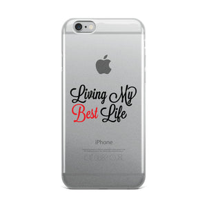 Living My Best Life | iPhone Cell Phone Case With Inspirational Message - We Wear Our HBCUs