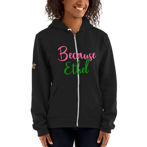 "Alpha Kappa Alpha ""Because Ethel"" Unisex Fleece Zip Hoodie - We Wear Our HBCUs"