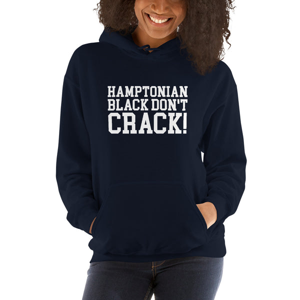 Hamptonian Black Don't Crack Women's Hoodie - We Wear Our HBCUs