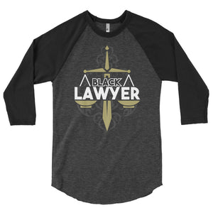 Black Lawyer Black Attorney Baseball 3/4 sleeve raglan shirt - We Wear Our HBCUs