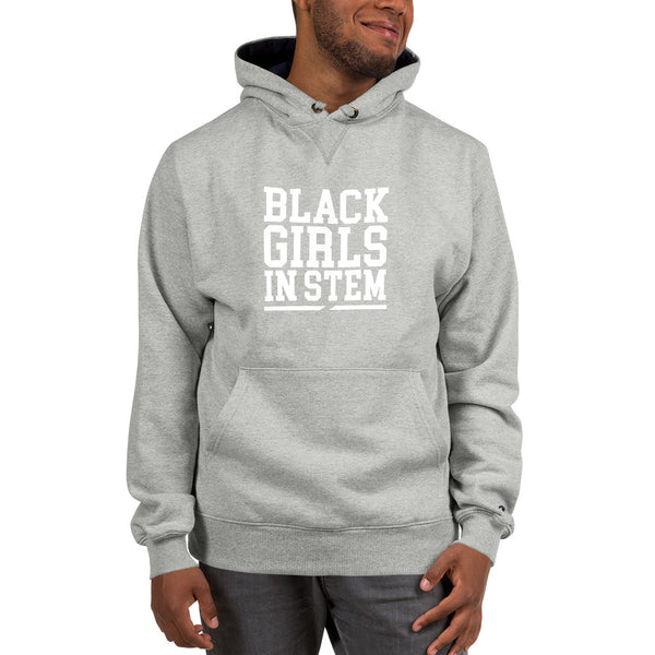Black Girls In Stem Champion Hoodie - We Wear Our HBCUs