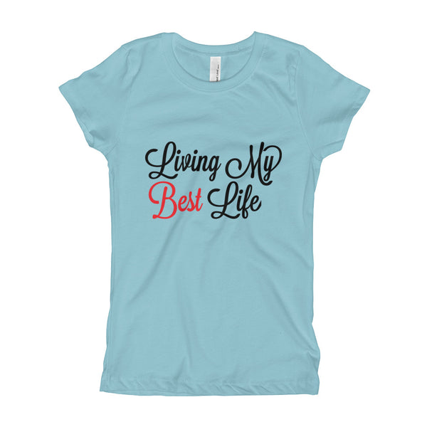 Living My Best Life | Inspirational and Motivational Youth Girl's T-Shirt - We Wear Our HBCUs