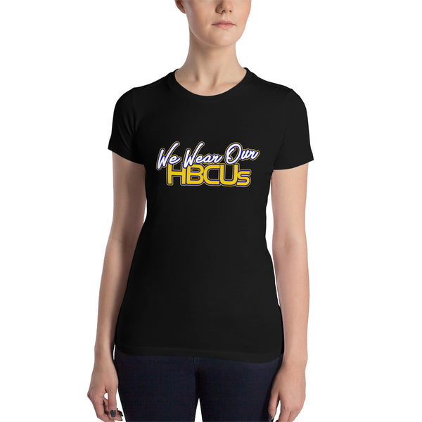 We Wear Our HBCUs | Women's Slim Fit T-Shirt - We Wear Our HBCUs