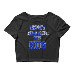 Hampton University We Don't Shake Hands We Hug  Women's Crop Tee - We Wear Our HBCUs