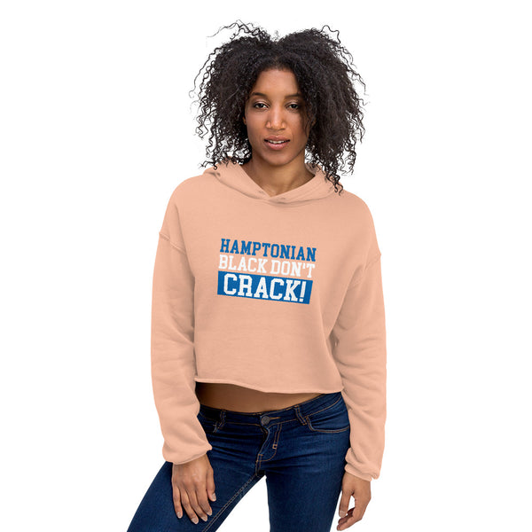 Hamptonian Black Don't Crack Women's Crop Hoodie - We Wear Our HBCUs