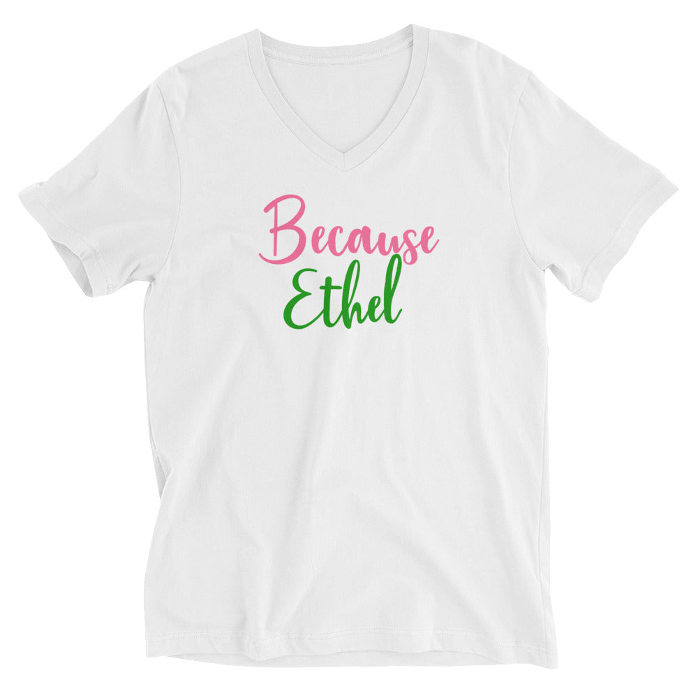 Alpha Kappa Alpha Because Ethel Unisex Short Sleeve V-Neck T-Shirt - We Wear Our HBCUs